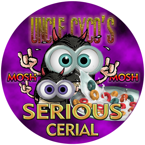 Uncle Cyco's - MOSH Serious Cerial
