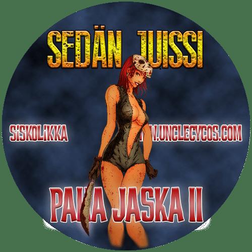 Sedän Juissi - Paha Jaska 2
