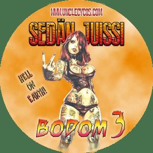 BODOM 3 - Sedän Juissi